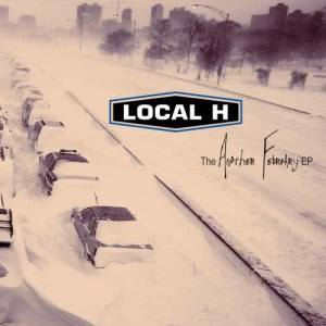 Album The Another February EP from Local H