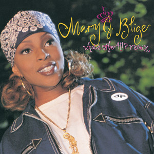 What's The 411? 1993 Mary J. Blige