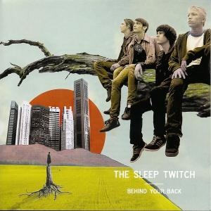 Album Behind Your Back from The Sleep Twitch
