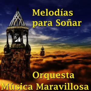 收聽Orquesta Música Maravillosa的Noche y Día歌詞歌曲