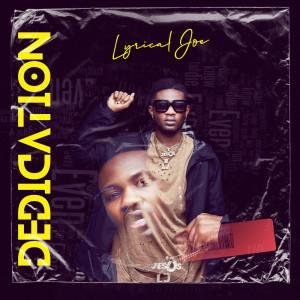Album Dedication from Lyrical Joe