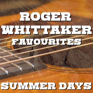 Album Summer Days Roger Whittaker Favourites from Roger Whittaker