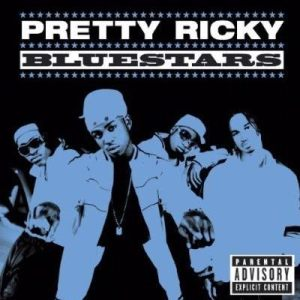 Album Bluestars from Pretty Ricky