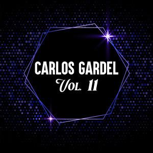 Carlos Gardel的專輯Carlos Gardel, Vol. 11