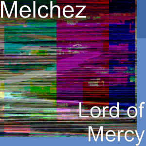 Album Lord of Mercy from Mars
