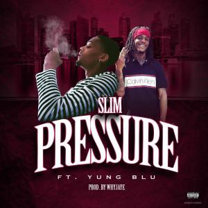 Album Pressure (Explicit) from Slim
