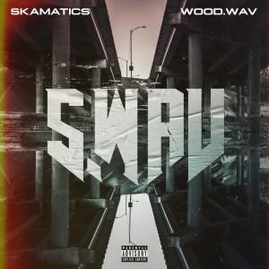 Skamatics的專輯S.Wav (Explicit)