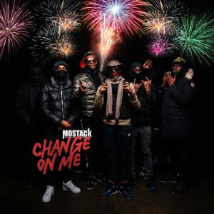 MoStack的專輯Change On Me