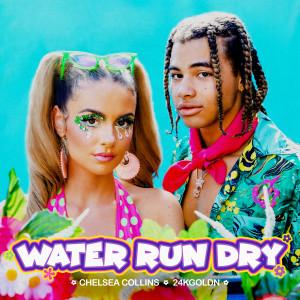 Water Run Dry (Explicit)