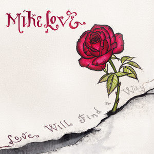 Listen to Love Will Find a Way (feat. Paula Fuga, Trevor Hall & Nahko) song with lyrics from Mike Love