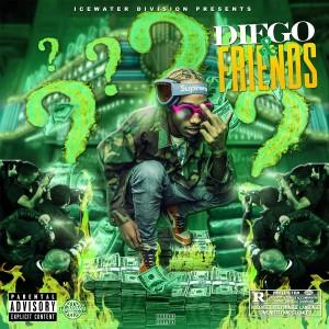 Album Diego & Friends (Explicit) from Diego Money