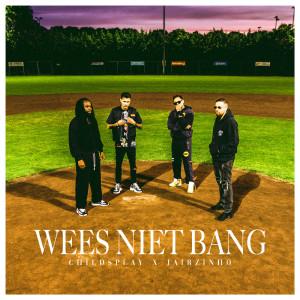 Album Wees Niet Bang from Jairzinho