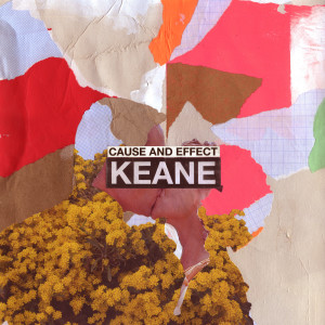 Album Cause And Effect from Keane