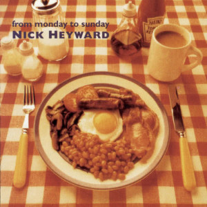 Album From Monday To Sunday from Nick Heyward