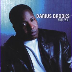 Your Will 2004 Darius Brooks