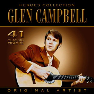 Glen Campbell的專輯Heroes Collection - Glen Campbell