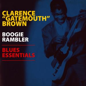 "Album Boogie Rambler - Blues Essentials from Clarence ""Gatemouth"" Brown"