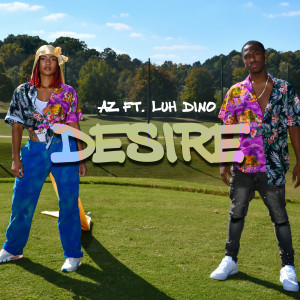 Album Desire (feat. Luh Dino) from Az
