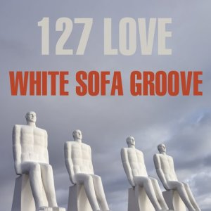 Album White Sofa Groove: 127 Love from Various Artists