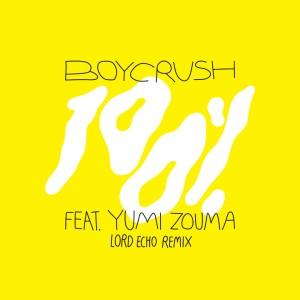 Album 100% (Lord Echo Remix) from Yumi Zouma