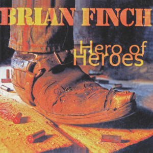 Album Hero Of Heroes from Brian Finch