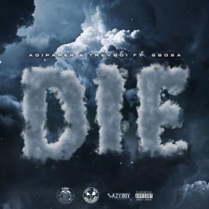 Album Die (Explicit) from Trevboi