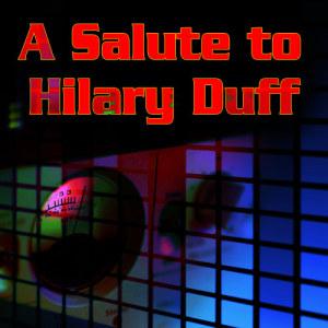 Album A Salute To Hilary Duff from Future Pop Stars