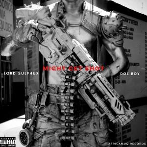 Album Might Get Shot (Explicit) from Doe Boy