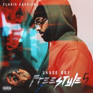 Album Sauce Boy Freestyle 5 (Explicit) from Eladio Carrion