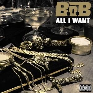 B.o.B的專輯All I Want