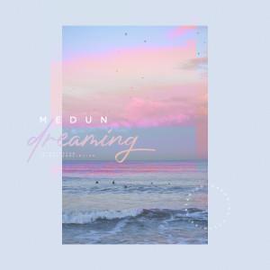 Album Dreaming from Medun