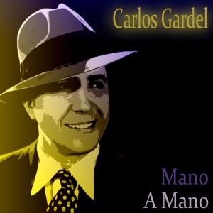 Carlos Gardel的專輯Mano A Mano