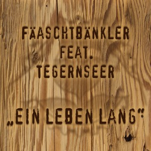 Album Ein Leben lang from Fäaschtbänkler