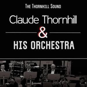 Album The Thornhill Sound from Claude Thornhill and His Orchestra