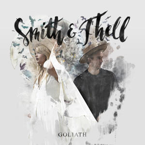 Album Goliath from Smith & Thell