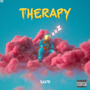 EARTH的專輯Therapy (Explicit)