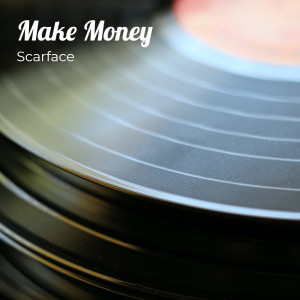 Album Make Money (Explicit) from Scarface
