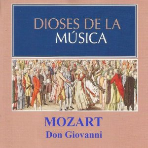 Album Dioses de la Música - Mozart - Don Giovanni from Various Artists