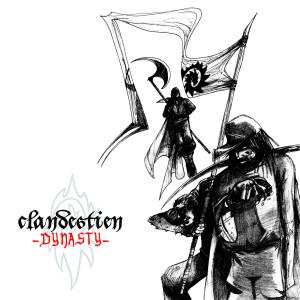 Clandestien的專輯Dynasty (Explicit)