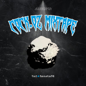 Album Cock.0z Mixtape (Explicit) from Kaz Bałagane