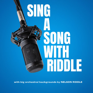 Album Sing a Song with Riddle from Nelson Riddle