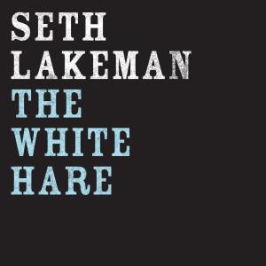 The White Hare 2006 Seth Lakeman