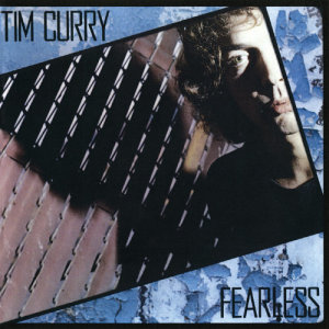 Album Fearless from Tim Curry