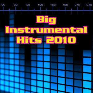 Album Big Instrumental Hits 2010 from Top Of The Charts Music Crew