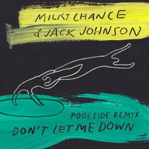 Jack Johnson的專輯Don't Let Me Down