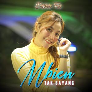 Mbiyen Tak Sayang dari Dara Fu