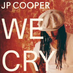 JP Cooper的專輯We Cry