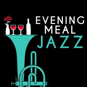 Album Evening Meal Jazz from Dining With Jazz