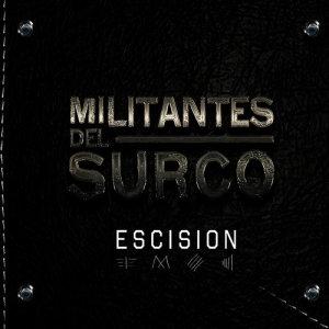 Album Escision from Militantes del Surco