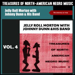Album Treasures of North American Negro Music, Vol. 4 (Recordings of 1928) from Jelly Roll Morton